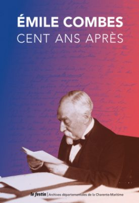Emile Combes 100 ans après couverture